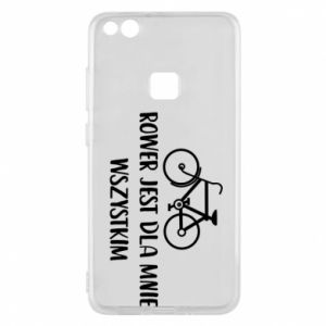 Phone case for Huawei P10 Lite The bike is everything to me