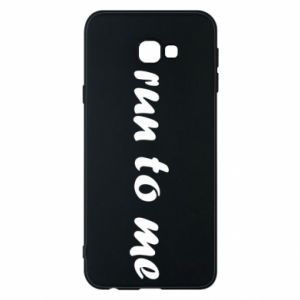 Phone case for Samsung J4 Plus 2018 Run to me