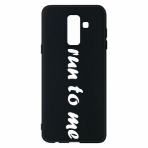Phone case for Samsung A6+ 2018 Run to me