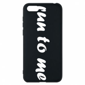 Phone case for Huawei Y5 2018 Run to me