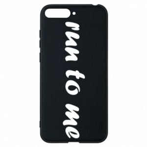 Phone case for Huawei Y6 2018 Run to me
