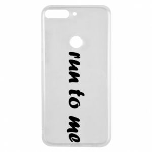 Phone case for Huawei Y7 Prime 2018 Run to me