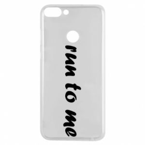 Phone case for Huawei P Smart Run to me