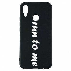 Phone case for Huawei P Smart Plus Run to me