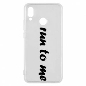 Phone case for Huawei P20 Lite Run to me