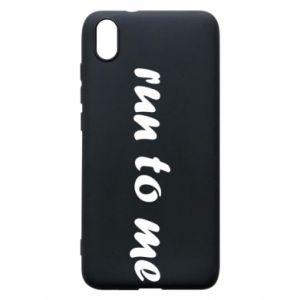 Phone case for Xiaomi Redmi 7A Run to me
