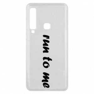 Phone case for Samsung A9 2018 Run to me