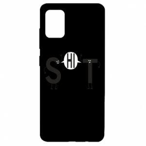 Samsung A51 Case S hi T