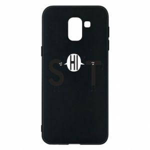 Samsung J6 Case S hi T