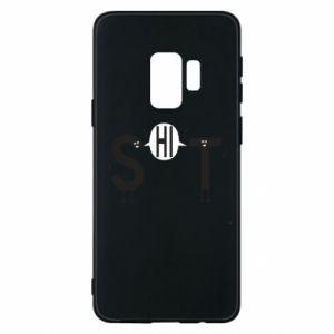 Samsung S9 Case S hi T
