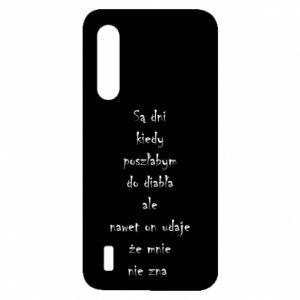 Etui na Xiaomi Mi9 Lite Są dni kiedy poszłabym do diabła...