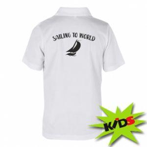 Dziecięca koszulka polo Sailing to world