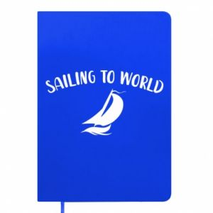 Notes Sailing to world