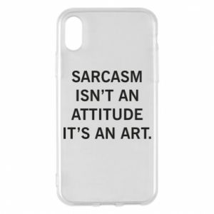 Etui na iPhone X/Xs Sarcasm isn't an attitude it's an art