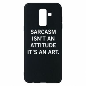 Etui na Samsung A6+ 2018 Sarcasm isn't an attitude it's an art