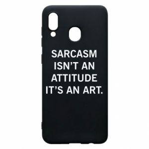 Etui na Samsung A20 Sarcasm isn't an attitude it's an art