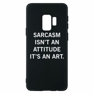 Etui na Samsung S9 Sarcasm isn't an attitude it's an art
