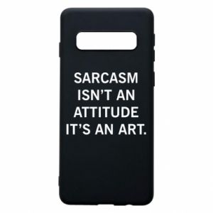Etui na Samsung S10 Sarcasm isn't an attitude it's an art