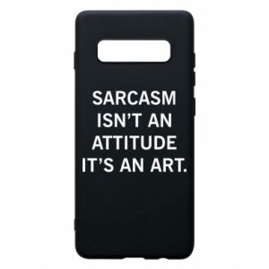 Etui na Samsung S10+ Sarcasm isn't an attitude it's an art