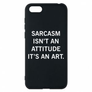 Etui na Huawei Y5 2018 Sarcasm isn't an attitude it's an art