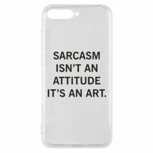 Etui na Huawei Y6 2018 Sarcasm isn't an attitude it's an art