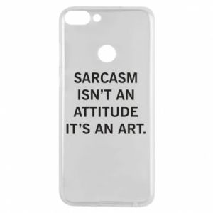Etui na Huawei P Smart Sarcasm isn't an attitude it's an art