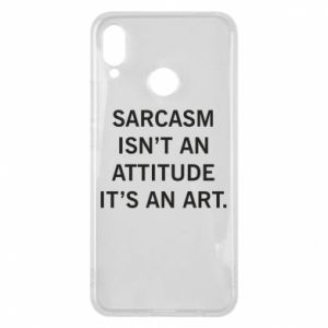Etui na Huawei P Smart Plus Sarcasm isn't an attitude it's an art
