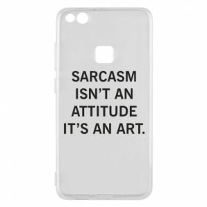 Etui na Huawei P10 Lite Sarcasm isn't an attitude it's an art