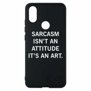 Etui na Xiaomi Mi A2 Sarcasm isn't an attitude it's an art