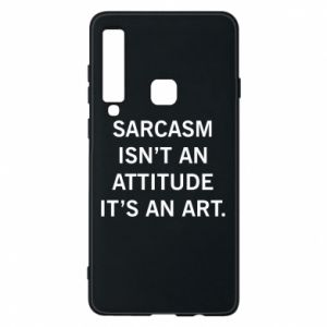 Etui na Samsung A9 2018 Sarcasm isn't an attitude it's an art