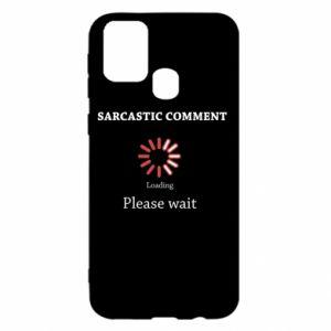 Etui na Samsung M31 Sarcastic comment