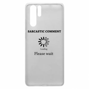 Etui na Huawei P30 Pro Sarcastic comment