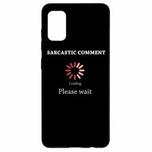 Etui na Samsung A41 Sarcastic comment