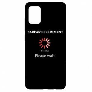 Etui na Samsung A51 Sarcastic comment