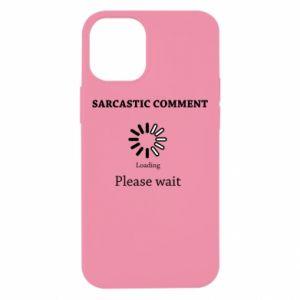 Etui na iPhone 12 Mini Sarcastic comment