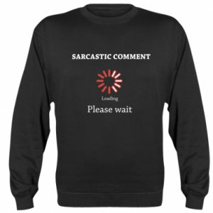 Bluza (raglan) Sarcastic comment