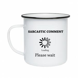 Kubek emaliowany Sarcastic comment