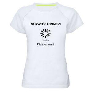 Koszulka sportowa damska Sarcastic comment
