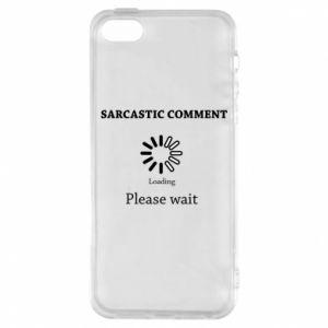 Etui na iPhone 5/5S/SE Sarcastic comment