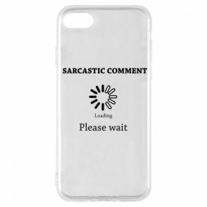 Etui na iPhone 7 Sarcastic comment
