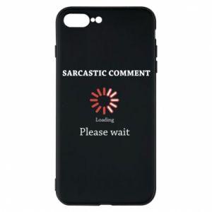 Etui do iPhone 7 Plus Sarcastic comment
