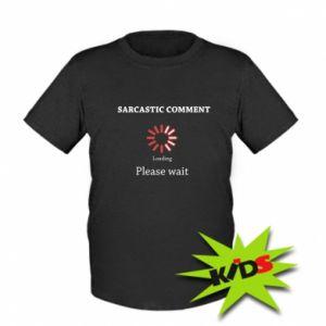 Koszulka dziecięca Sarcastic comment