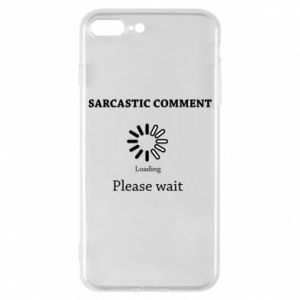 Etui na iPhone 8 Plus Sarcastic comment