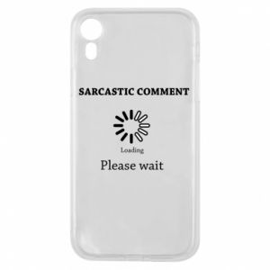 Etui na iPhone XR Sarcastic comment