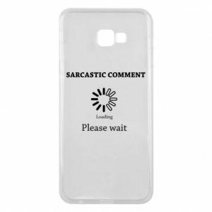 Etui na Samsung J4 Plus 2018 Sarcastic comment