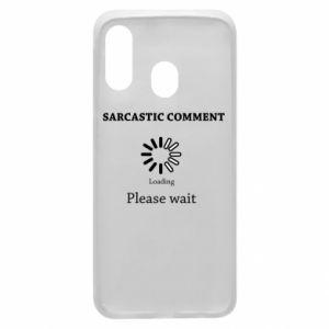 Etui na Samsung A40 Sarcastic comment