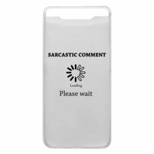 Etui na Samsung A80 Sarcastic comment