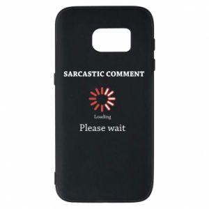 Etui na Samsung S7 Sarcastic comment