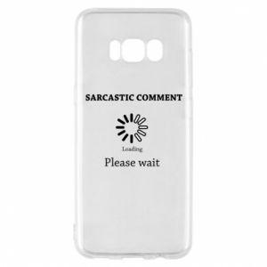 Etui na Samsung S8 Sarcastic comment