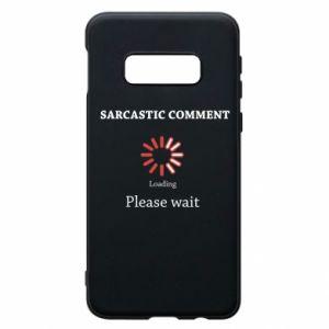 Etui na Samsung S10e Sarcastic comment